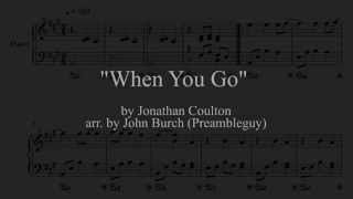 """""""When You Go by Jonathan Coulton"""" - Piano Arrangement"""
