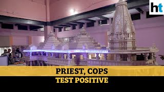Ram Temple: Priest, 15 cops test Covid positive in Ayodhya l Latest updates - Download this Video in MP3, M4A, WEBM, MP4, 3GP