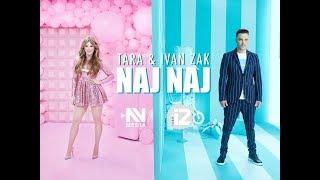 Tara & Ivan Zak - Naj naj (Official video)