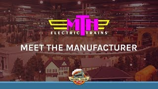 MTH Trains - Meet the manufacturer