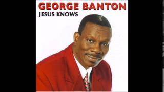 George Banton -  Never Grow Old