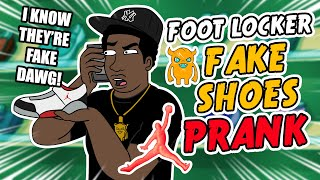 Foot Locker Fake Shoes Prank