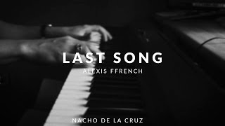 Last Song Alexis Ffrench Piano Cover