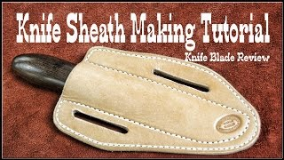 Leather Working ✔ How to make leather knife sheaths - Session 2 - Leathercraft