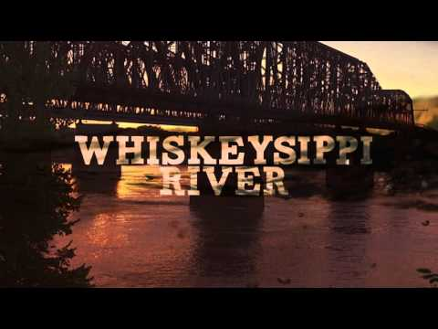 Whiskeysippi River Lyric Video