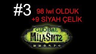 #3 Milas mt2 Global - Kira - 98 lwl olduk , +9 Siyah Çelik Hikayesi