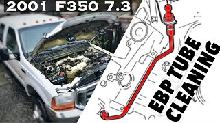 2001 F350 7.3 Powerstroke - EBP Exhaust Back Pressure Tube and Sensors cleaning