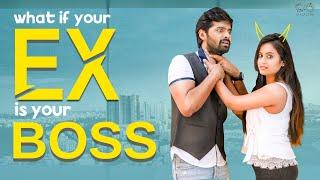 What If Your Ex Is Your Boss || Sheetal Gauthaman || Adith Arun || Infinitum Media