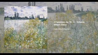 3 Fantaisies, Op. 16