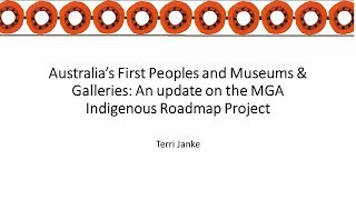 An update on the Museums Galleries Australia 10-year Indigenous Roadmap Project