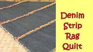 Denim Strip Rag Quilt - Easy Beginners Project