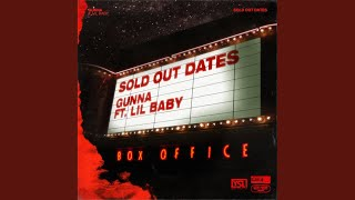 Sold Out Dates (Ft. Lil Baby)