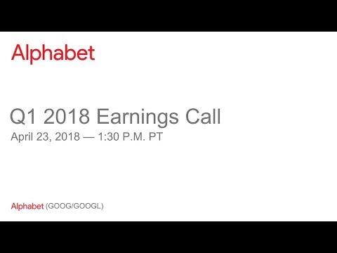 Alphabet 2018 Q1 Earnings Call