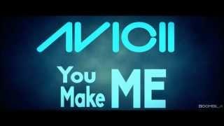 Avicii - You Make Me Lyrics