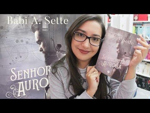 SENHORITA AURORA por Babi A. Sette | Amiga da Leitora