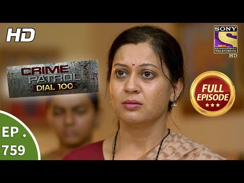 Crime Patrol Dial 100 - Ep 759 - Full Episode - 19th April