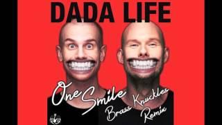 Dada Life - One Smile (Brass Knuckles Remix)