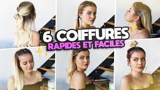 6 COIFFURES RAPIDES ET FACILES ! (si Jy Arrive, Vous Aussi)