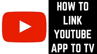 How to Link YouTube to TV