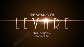 The Making of Levare: Pre-production: Concept Art