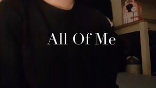 All Of Me - John Legend (Short Cover) [꿩유갱]