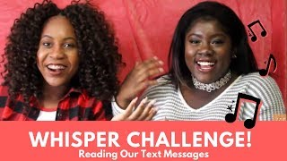 WHISPER CHALLENGE W/ EACH OTHER'S TEXTS!!! | J A Y N' T A E
