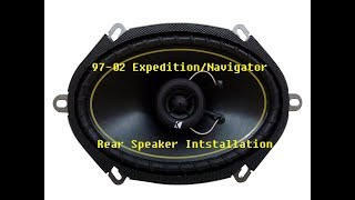 How to Replace Rear Speakers 1997-2002 Expedition and Navigator