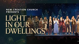 Light In Our Dwellings Musical, Christmas 2018