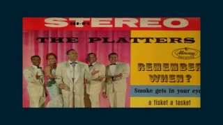 The Platters ~ Remember When? (Stereo)