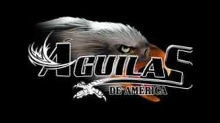 Aguilas de America - MIx