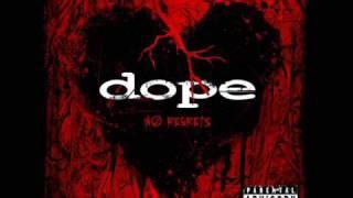 Dope No Regrets