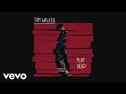 Tom Walker Play Dead Audio