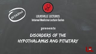 Disorders of the Hypothalamus and Pituitary with Dr. Winters