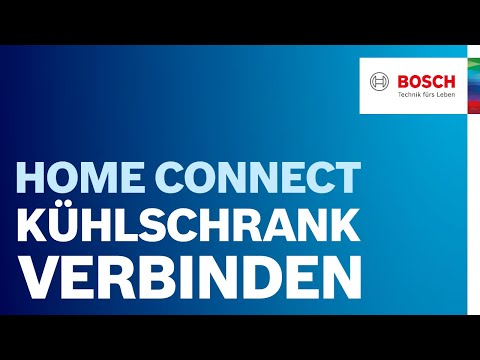 Bosch Kühlschrank mit der Home Connect Funktion verbinden
