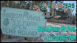 Sugar Pines RV Park FPV Tour