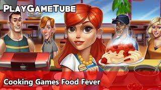 Cooking Games Food Fever - PRO Game Play - Patriciu Lapusanu