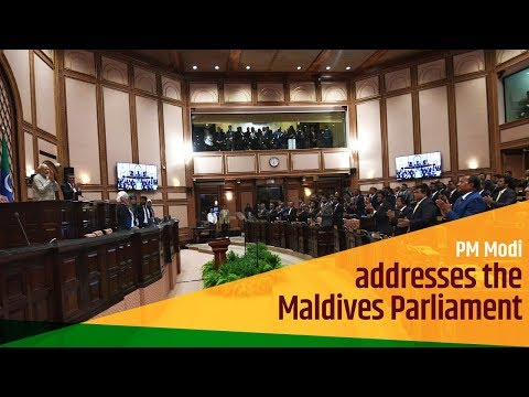 PM Modi addresses the Maldives Parliament