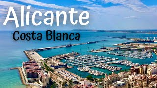 ALICANTE Costa Blanca - Spain (Travel Experience)