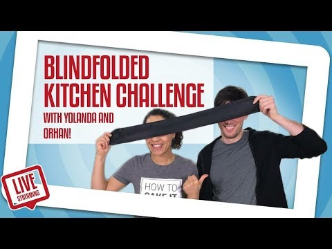 Yolanda & Orhan Do A Blindfolded KITCHEN Challenge! | Yolanda Gampp | How To Cake It