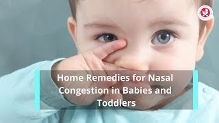 Home remedies for Nasal Congestion in Babies and Toddlers