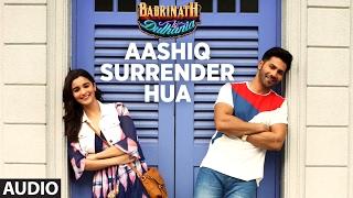 Aashiq Surrender Hua (Audio) | Varun, Alia | Amaal Mallik, Shreya Ghoshal | 'Badrinath Ki Dulhania'