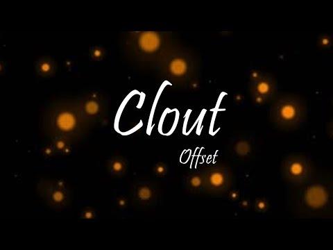Offset - Clout Ft. Cardi B (Lyrics)