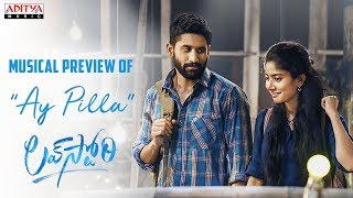 "Presenting Ay Pilla Musical Preview From The Telugu Movie Love Story  #LoveStory #NagaChaitanya #SaiPallavi #SekharKammula   Banner - Sree Venkateswara Cinemas LLP Written & Directed by - Sekhar Kammula Producers - Narayan Das K. Narang & Puskur Ram Mohan Rao Music - Pawan Ch Lyrics - Chaithanya Pingali Singer - Haricharan DOP - Vijay C. Kumar Editor - Marthand K. Venkatesh   ------------------------------------------------------------------------------------------ Enjoy and stay connected with us!! ►Subscribe us on Youtube: http://bit.ly/adityamusic ►Like us on Facebook: http://www.facebook.com/adityamusic ►Follow us on Twitter: http://www.twitter.com/adityamusic ►Follow us on Instagram: https://www.instagram.com/adityamusicindia ►Follow us on LinkedIn: http://bit.ly/2Pp6ze3 ►Circle us: https://plus.google.com/+adityamusic  SUBSCRIBE Aditya Music Channels for unlimited entertainment: ►For New Movies in HD: http://www.youtube.com/Adityamovies ►For Songs with Lyrics: https://www.youtube.com/AdityaMusic ►For Devotional Songs: http://www.youtube.com/AdityaDevotional ►For Kids Educational: http://www.youtube.com/AdityaKids  →""మా పాట మీ నోట"" Telugu Lyrical Songs - http://bit.ly/1B2EcJG →Latest Tollywood Lyric Video Songs - http://bit.ly/1Km97mg →Ever Green Classics - https://goo.gl/1fZEDy →Popular Jukeboxes - https://goo.gl/LNvAIo →Telugu Songs with Lyrics - https://goo.gl/7ZmgWT  © 2019 Aditya Music India Pvt. Ltd."