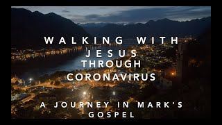 Walking with Jesus through Coronavirus – Part 9