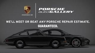 We'll Meet or Beat ANY Porsche Repair Estimate - Porsche Auto Gallery