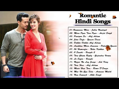 Hindi Heart Touching Songs 2019   SWEET INDIAN SONGS Playlist Best Of Romantic Hindi Songs This WEEK