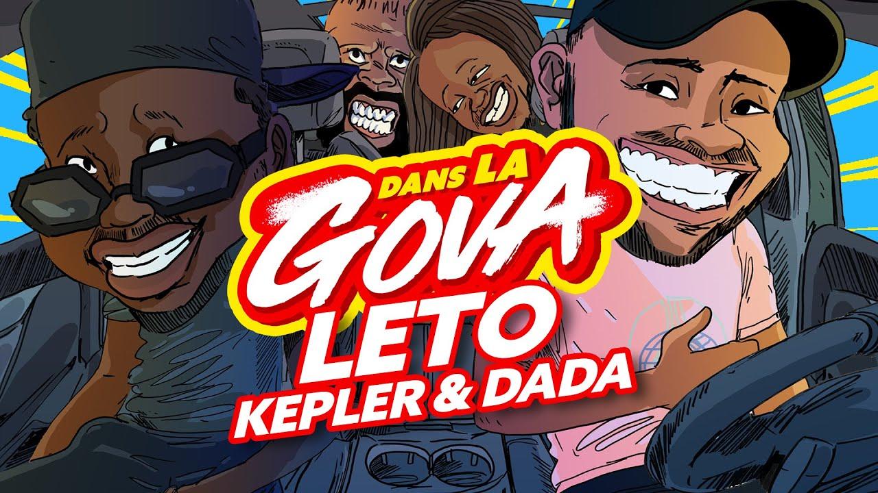 DANS LA GOVA avec Leto, Kepler & Dada !   17% en EXCLU !