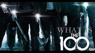 The 100- What Is The 100 ?