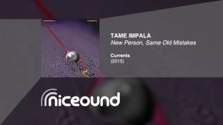 Tame Impala - New Person, Same Old Mistakes [HQ audio + lyrics]