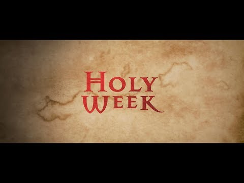 Holy Week 2019 video series
